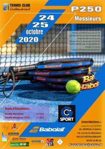 Open TC Chateaubriant – P250 – 24 / 25 octobre 2020 - Padel Magazine