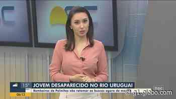 Bombeiros de Palmitos fazem buscas por jovem que desapareceu no Rio Uruguai - G1