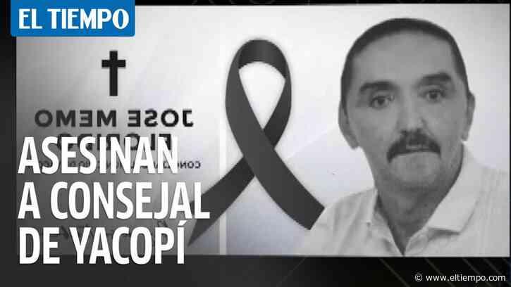 Asesinaron a José Memo Florido, concejal de Yacopí, Cundinamarca - El Tiempo