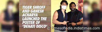 Tiger Shroff and Ganesh Acharya launched the poster of 'Dehati Disco'