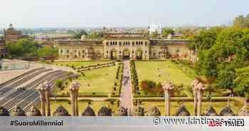 6 Destinasi Menawan Milik Lucknow, Kota Kepungan CCTV di India - IDN Times