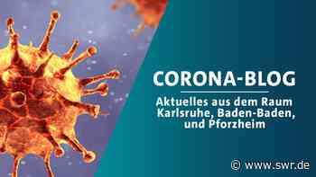 Corona-Krise: Aktuelles aus dem Raum Karlsruhe, Baden-Baden und Pforzheim - SWR