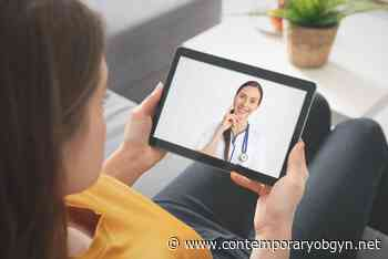 Guide to effective virtual visits during COVID-19 | Contemporary OB/GYN - Contemporary Obgyn