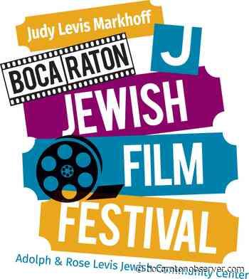 Fall Virtual Film Festival Presented by Levis JCC's Judy Levis Markhoff Boca Raton Jewish Film Festival - The Boca Raton Observer