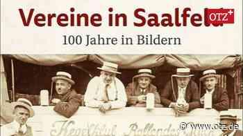 Neuer Bildband über Saalfelder Vereine aus 100 Jahren - Ostthüringer Zeitung