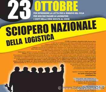 Il 23 ottobre sciopero nazionale della Logistica: presidio a Spinetta Marengo - Telecity News 24