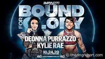 Both Kylie Rae And Deonna Purrazzo Promise To Walk Out Of BOUND FOR GLORY As The IMPACT Knockouts Champion - TheRingReport.com