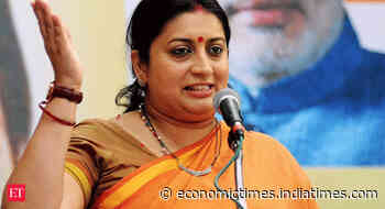 Smriti Irani launches development projects in Rae Bareli - Economic Times