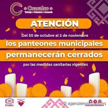 Gobierno de Coacalco anuncia cierre de panteones municipales en día de muertos - Agencia NVM