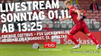 Jetzt live: Energie Cottbus gegen den FSV Luckenwalde - rbb24