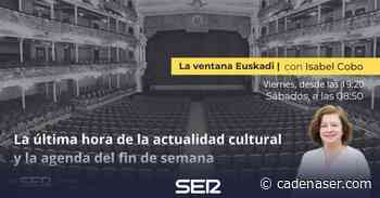 La 'Hora Extra Euskadi': 'Aquitania', el Planeta vasco - Cadena SER