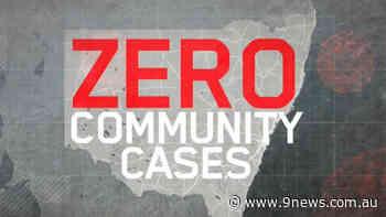 Coronavirus: NSW records third day with no community transmission - 9News