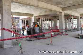 Piura: proceso de construcción del Hospital Los Algarrobos avanza con normalidad - El Regional