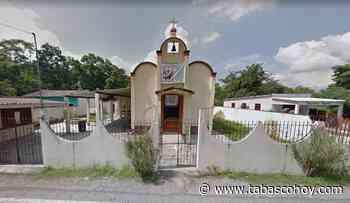 Nunca escrituraron iglesia en Jalpa; ahora el Gobierno la 'nacionalizará' - tabasco hoy