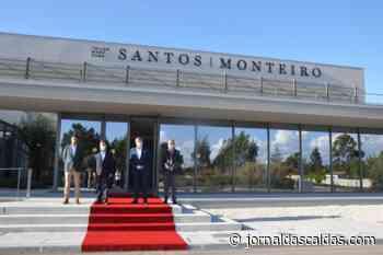 Santos Monteiro & Ca. Lda, investe 3 milhões de euros em novas instalações na Zona Industrial - Jornal das Caldas