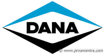 Dana Incorporated to Participate in Gabelli Funds 44th Annual Automotive Symposium