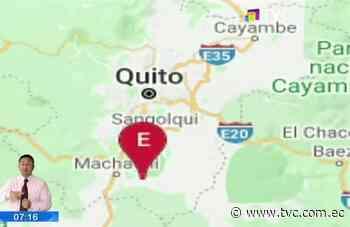 Se registró un sismo de 4.9 grados en Machachi - tvc.com.ec