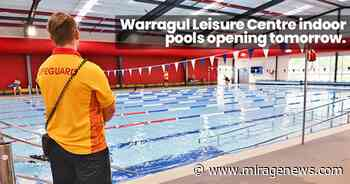 Warragul Leisure Centre indoor pools to reopen earlier - Mirage News
