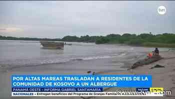 Provincias Trasladan a residentes de Kosovo en Puerto Caimito por anuncio de altas mareas - TVN Noticias