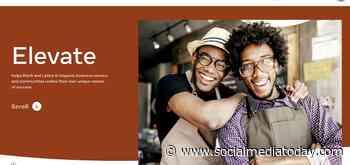 Facebook Updates Elevate Platform to Provide More Support for Black, Latnix and Hispanic Communities
