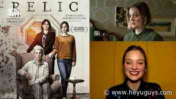 Bella Heathcote on horror flick Relic and working with Emily Mortimer - HeyUGuys