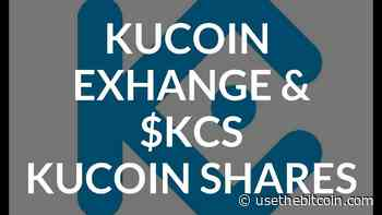 KuCoin Exchange Review And KCS Shares - UseTheBitcoin