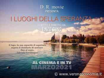 """""""I luoghi della speranza"""", docufilm girato a Bardolino e sul Garda veronese, nell'ottobre 2020. - VeronaEconomia.it"""