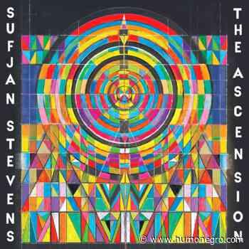 """Sufjan Stevens – """"The Ascension"""" - HumoNegro"""