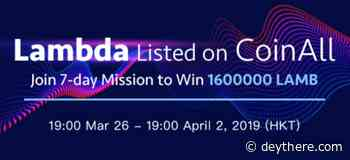 PR: CoinAll Lists Lambda and Offers a 1.6 Million LAMB Giveaway - deythere