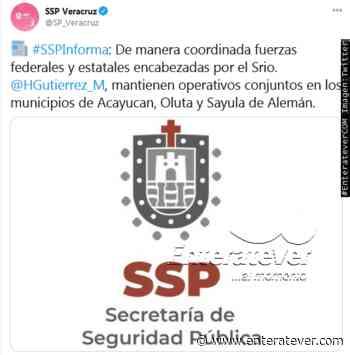 Tras hechos delictivos, SSP mantiene operativo en Acayucan, Oluta y Sayula de Alemán - Enteratever