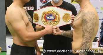 Boxen in Ratheim: Chancen auf Europameistertitel stehen bei 50:50 - Aachener Nachrichten
