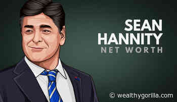 Sean Hannity's Net Worth in 2020 - Wealthy Gorilla
