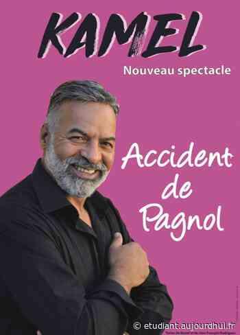 KAMEL - ACCIDENT DE PAGNOL - La Comédie des Suds 16/19, CABRIES, 13480 - Sortir à France - Le Parisien Etudiant