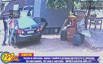 Polícias Civil de Jaboticabal, Guariba e Pradópolis terminam com sequestro de empresário de Pradópolis; dos cinco bandidos, três são de Jaboticabal - Rádio 101FM
