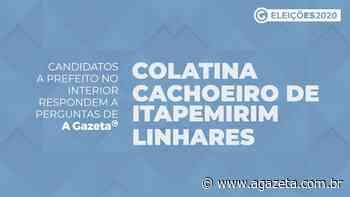A Gazeta entrevista candidatos a prefeito de Cachoeiro de Itapemirim, Colatina e Linhares - A Gazeta