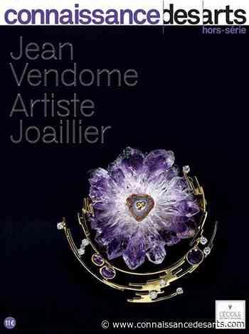 Hors-série : Jean Vendome. Artiste joaillier | Connaissance des Arts - Connaissance des Arts
