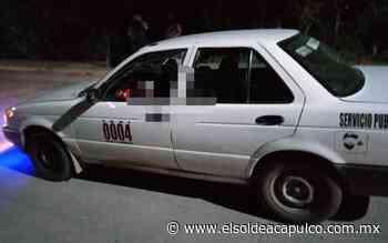 Asesinan a taxista en Cocula - El Sol de Acapulco