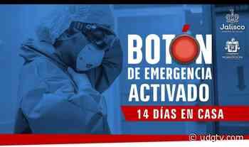 Gobierno de Teocaltiche sigue indicaciones del Gobierno del Estado ante activación del botón de emergencia. - UDG TV