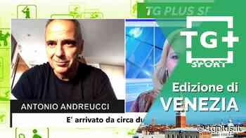 Union Clodiense Chioggia Sottomarina, parla mister Antonio Andreucci – TG Plus SPORT Venezia - Tg Plus