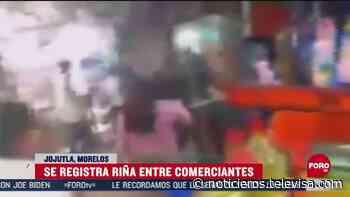 Comerciantes de Jojutla protagonizan riña - Noticieros Televisa