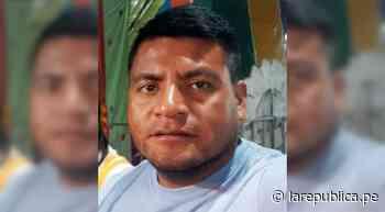 Lambayeque   poblador de Túcume desaparece LRND - LaRepública.pe