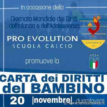 """La Pro Evolution Scuola Calcio Cerignola promuove la """"Carta dei diritti del bambino"""" - lanotiziaweb.it"""
