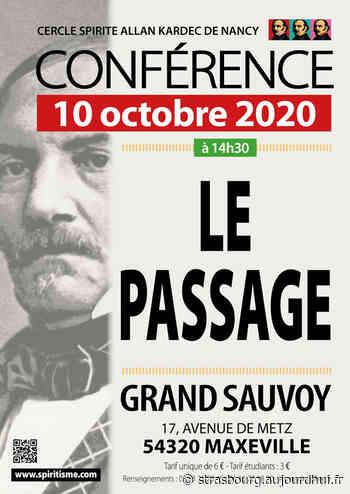 Conférence spirite : le passage - Le Grand Sauvoy , MAXEVILLE, 54320 - Sortir à Strasbourg - Le Parisien Etudiant
