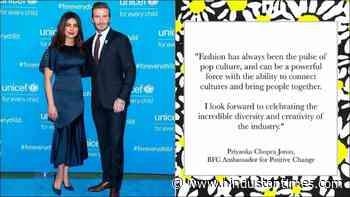 Priyanka Chopra leads 'positive change' with British Fashion Council, David Beckham welcomes the new... - Hindustan Times