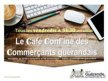 Le Café Conf'iné des Commerçants guérandais 44350 Guerande vendredi 13 novembre 2020 - Unidivers