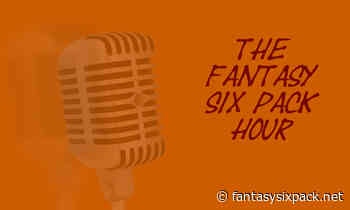 11/19: Fantasy Six Pack- The Fantasy Six Pack Hour: 2020 Fantasy Football Week 11