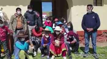 Arequipa: Un grupo de personas varadas en Chivay retornaron a su natal Checca en Cusco   lrsd - LaRepública.pe