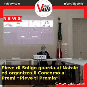 """Pieve di Soligo guarda al Natale ed organizza il Concorso a Premi """"Pieve ti Premia"""" - Valdo Tv - Valdo Tv - Organizzazione Giornalistica Europea"""