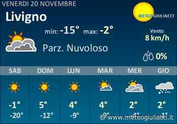 Meteo Livigno: Previsioni fino a Domenica 22 Novembre - MeteoGiuliacci