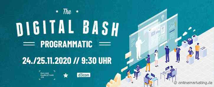The Digital Bash – Programmatic Advertising mit d3con Feeling